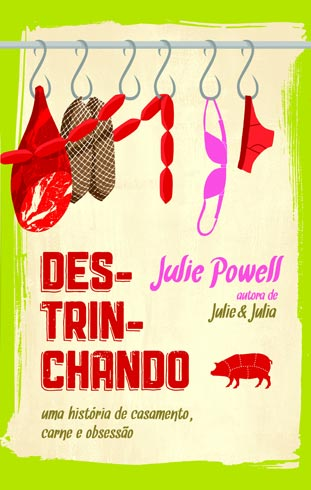 Destrinchando, de Julie Powell
