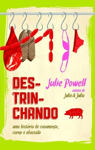 Destrinchando, de Julie Powell